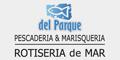 Pescaderia del Parque - Rotiseria de Mar