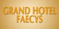 Grand Hotel Faecys