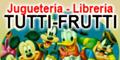 Jugueteria y Libreria Tutti Frutti