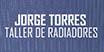 Taller de Radiadores Jorge Torres - Autos - Colectivos - Camiones