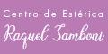 Centro de Estetica Raquel Zamboni