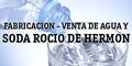 Fabricacion - Venta de Agua y Soda Rocio de Hermon