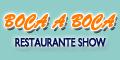 Boca a Boca - Restaurante Show