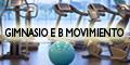 Gimnasio e B - Movimiento