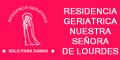 Residencia Geriatrica Nuestra Señora de Lourdes