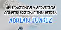 Aplicaciones y Servicios - Construccion e Industria Adrian Juarez
