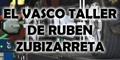 El Vasco Taller de Ruben Zubizarreta
