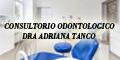 Consultorio Odontologico - Dra Adriana Tanco