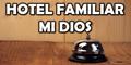 Hotel Familiar Mi Dios