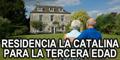 Residencia la Catalina para la Tercera Edad