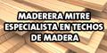 Maderera Mitre - Especialista en Techos de Madera