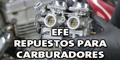 Efe - Fabricante Mayorista - Repuestostos para Carburadores