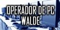 Operador de Pc Walde